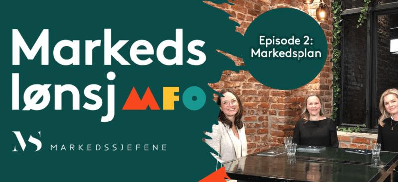Episode 2, Markedslønsj med MFO og Markedssjefene